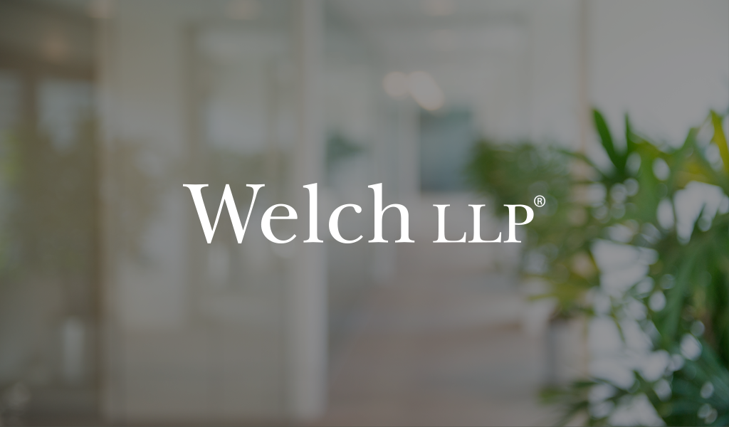 Welch LLP Updates